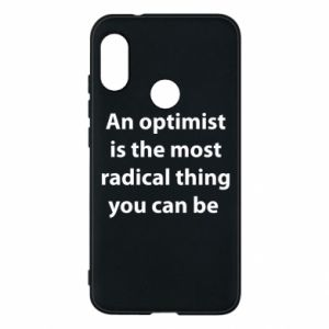Mi A2 Lite Case Inscription: An optimist
