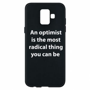 Samsung A6 2018 Case Inscription: An optimist