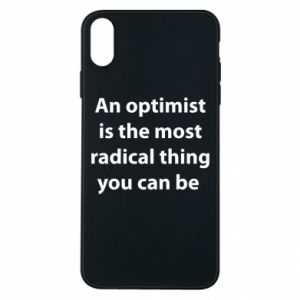 iPhone Xs Max Case Inscription: An optimist