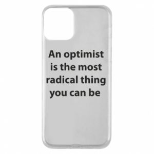 Etui na iPhone 11 Napis: An optimist
