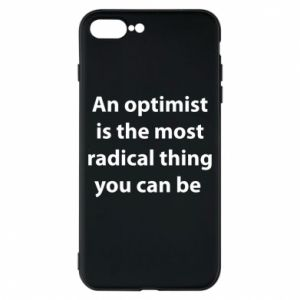 iPhone 8 Plus Case Inscription: An optimist