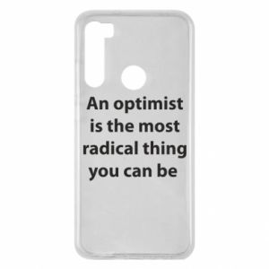 Xiaomi Redmi Note 8 Case Inscription: An optimist