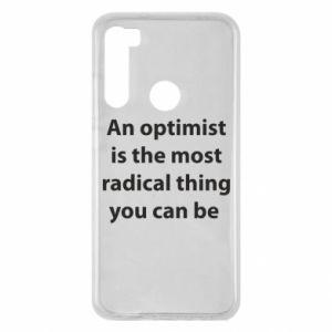 Etui na Xiaomi Redmi Note 8 Napis: An optimist