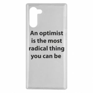 Samsung Note 10 Case Inscription: An optimist