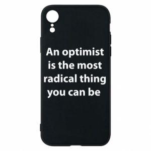 Etui na iPhone XR Napis: An optimist