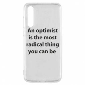 Etui na Huawei P20 Pro Napis: An optimist