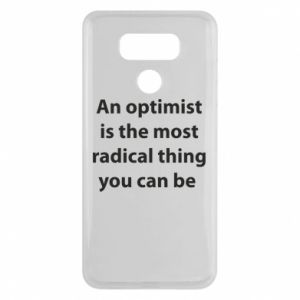 LG G6 Case Inscription: An optimist