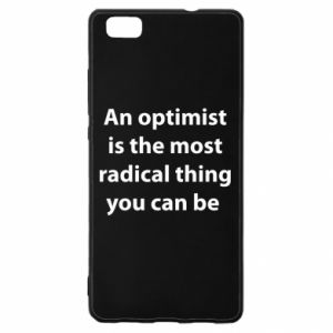 Huawei P8 Lite Case Inscription: An optimist