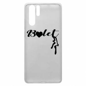 Etui na Huawei P30 Pro Napis: Balet