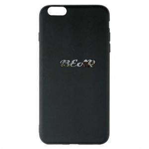 """Phone case for iPhone 6 Plus/6S Plus Inscription """"Bear"""""""