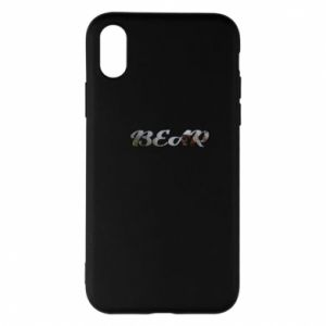 """Phone case for iPhone X/Xs Inscription """"Bear"""""""