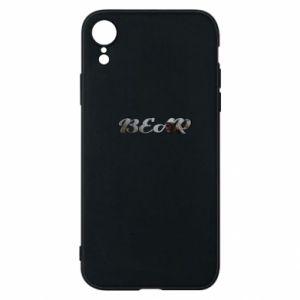 "Phone case for iPhone XR Inscription ""Bear"""