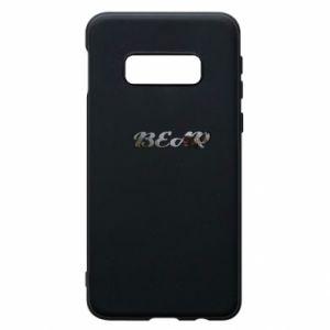 "Phone case for Samsung S10e Inscription ""Bear"""