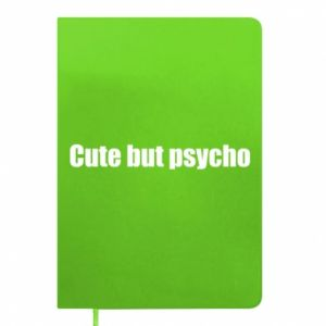 Notes Napis: cute but psycho