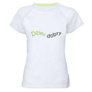 Koszulka sportowa damska Napis: Dzień dobry