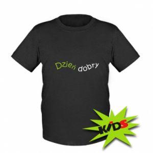 Koszulka dziecięca Napis: Dzień dobry