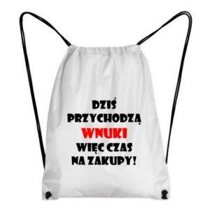 Plecak-worek Napis: Dziś przychodzą wnuki więc czas na zakupy