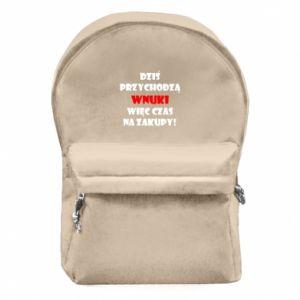 Plecak z przednią kieszenią Napis: Dziś przychodzą wnuki więc czas na zakupy