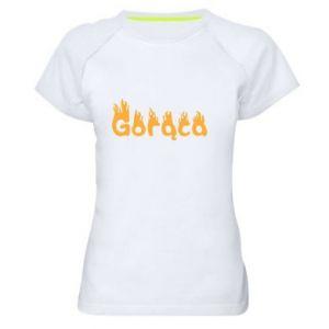 Koszulka sportowa damska Napis: Gorąca