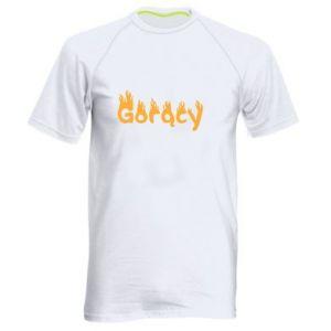 Męska koszulka sportowa Napis - Gorący