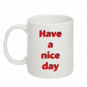 Kubek 330ml Napis - Have a nice day