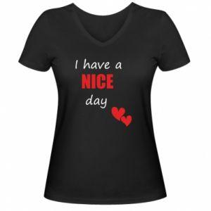 Damska koszulka V-neck Napis: I have a nice day