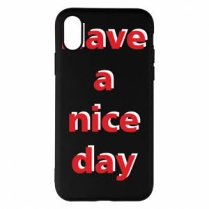 Etui na iPhone X/Xs Napis - Have a nice day