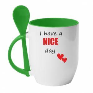 Kubek z ceramiczną łyżeczką Napis: I have a nice day