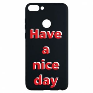 Etui na Huawei P Smart Napis - Have a nice day