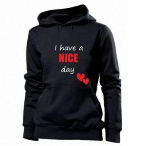 Damska bluza Napis: I have a nice day