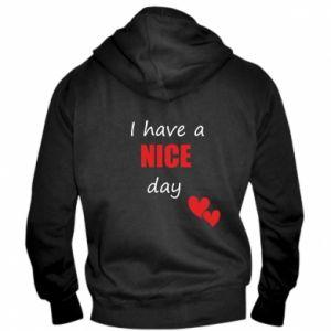 Męska bluza z kapturem na zamek Napis: I have a nice day