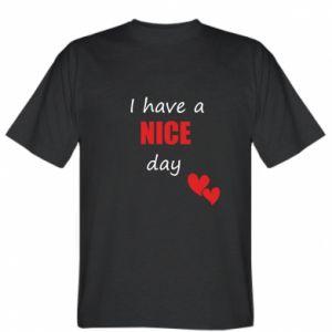 Koszulka Napis: I have a nice day