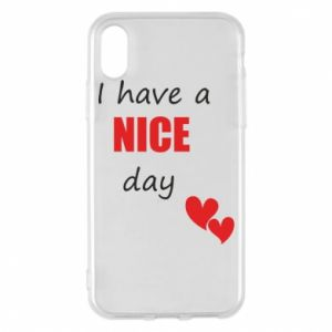 Etui na iPhone X/Xs Napis: I have a nice day