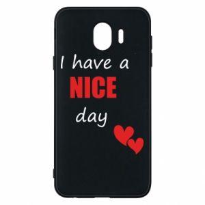 Etui na Samsung J4 Napis: I have a nice day