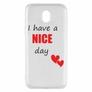 Etui na Samsung J5 2017 Napis: I have a nice day