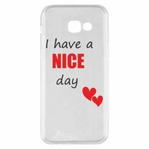 Etui na Samsung A5 2017 Napis: I have a nice day