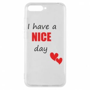 Etui na Huawei Y6 2018 Napis: I have a nice day
