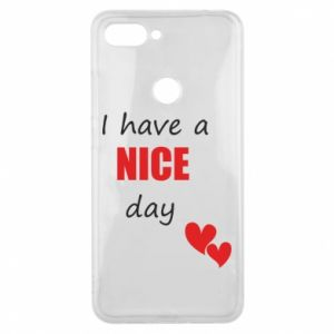 Etui na Xiaomi Mi8 Lite Napis: I have a nice day