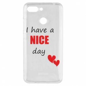 Etui na Xiaomi Redmi 6 Napis: I have a nice day