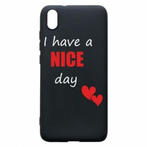 Etui na Xiaomi Redmi 7A Napis: I have a nice day
