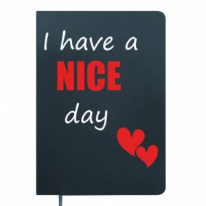 Notes Napis: I have a nice day