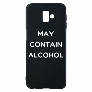 Etui na Samsung J6 Plus 2018 Napis: May contain alcohol