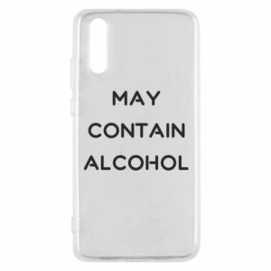 Etui na Huawei P20 Napis: May contain alcohol