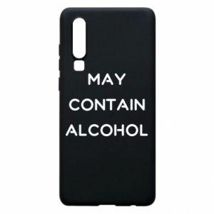 Etui na Huawei P30 Napis: May contain alcohol