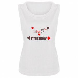 Damska koszulka bez rękawów Napis - Moja miłość to Pruszków