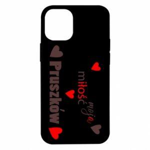 Etui na iPhone 12 Mini Napis - Moja miłość to Pruszków