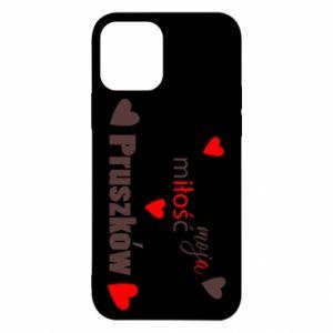 Etui na iPhone 12/12 Pro Napis - Moja miłość to Pruszków