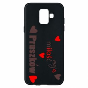 Phone case for Samsung A6 2018 Inscription - My love is Pruszkow