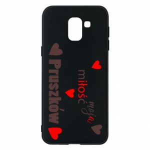 Phone case for Samsung J6 Inscription - My love is Pruszkow