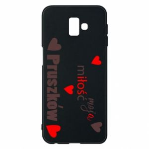 Phone case for Samsung J6 Plus 2018 Inscription - My love is Pruszkow